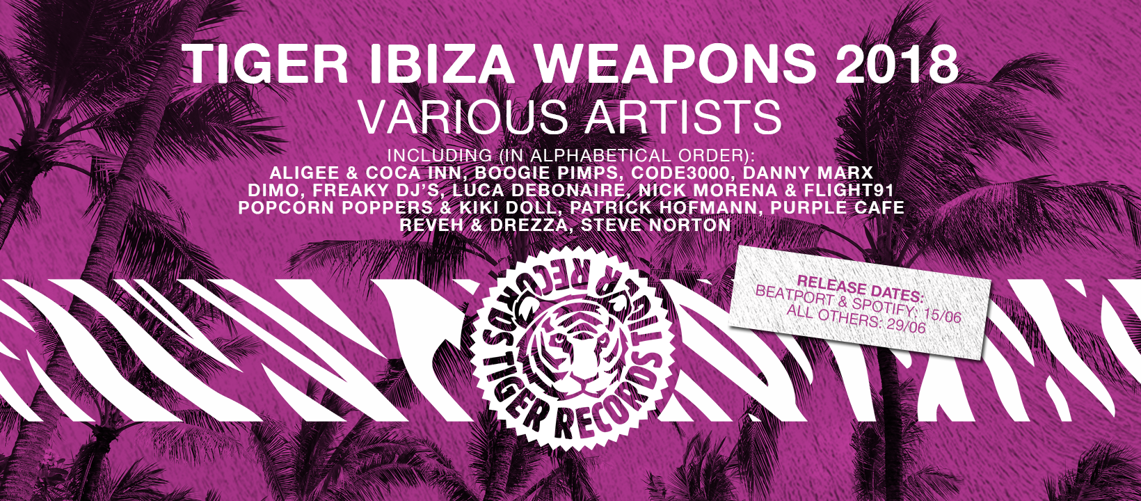 TIGREC031 - Tiger Ibiza Weapons 2018