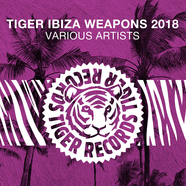 TIGREC031 - Tiger Ibiza Weapons 2018